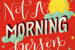 feature image for Not A Morning Person